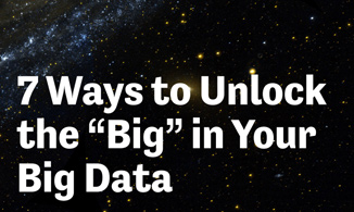 Download GovLoop's 7 Ways to Unlock the 'Big' in Your Big Data