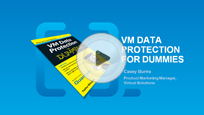 Simplifying VM Data Protection with vmPRO