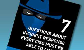 7 Questions About Incident Response Every CISO Must Be Able to Answer