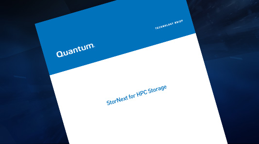 StorNext for HPC Storage Technical Brief