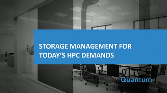 Storage Management for Today's HPC Demands Webinar Recording
